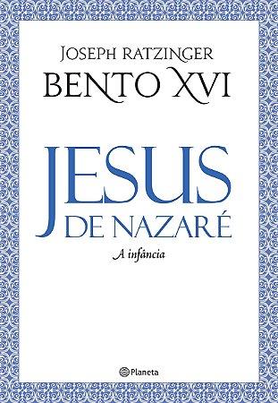 JESUS DE NAZARÉ - A INFÂNCIA