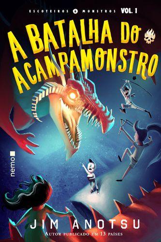 A BATALHA DO ACAMPAMONSTRO