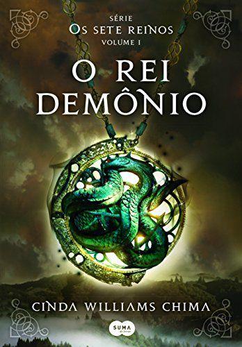 OS SETE REINOS - VOLUME 1 - O REI DEMONIO