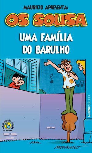 OS SOUSA-UMA FAMILIA DO BARULHO 1267