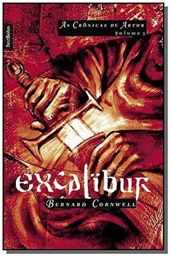 EXCALIBUR - AS CRONICAS DE ARTUR VOL. 3