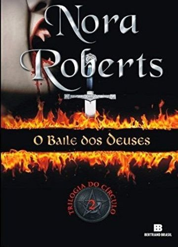 O BAILE DOS DEUSES - TRILOGIA DO CIRCULO VOL. 2
