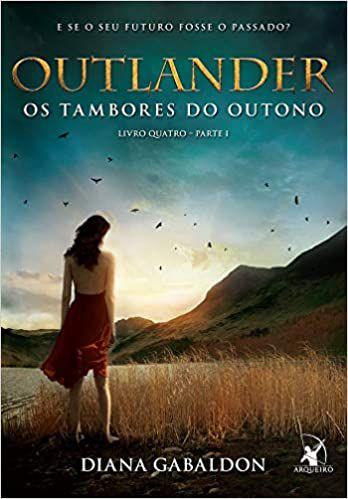 OUTLANDER - OS TAMBORES DO OUTONO - LIVRO 4 - PT-1