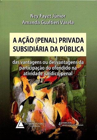 A ACAO PENAL PRIVADA SUBSIDIARIA DA PUBLICA