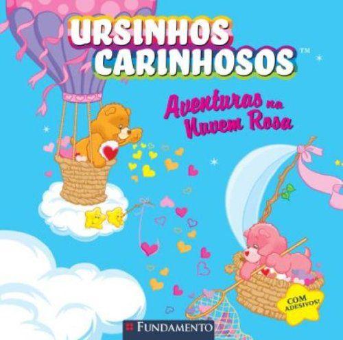 URSINHOS CARINHOSOS - AVENTURAS NA NUVEM ROSA
