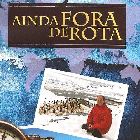 AINDA FORA DE ROTA