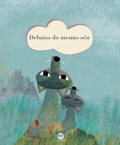 DEBAIXO DO MESMO CEU