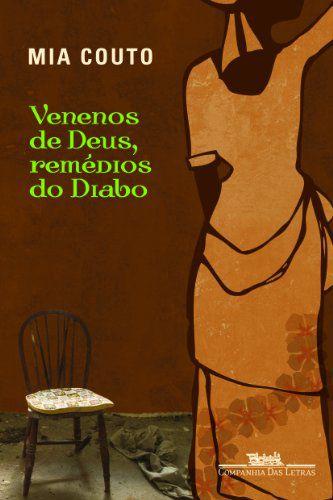 VENENOS DE DEUS REMEDIOS DO DIABO