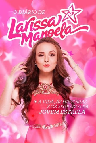O DIARIO DE LARISSA MANOELA
