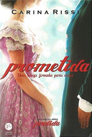 PROMETIDA - UMA JORNADA PARA CASA