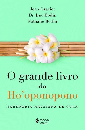 O GRANDE LIVRO DO HOOPONOPONO