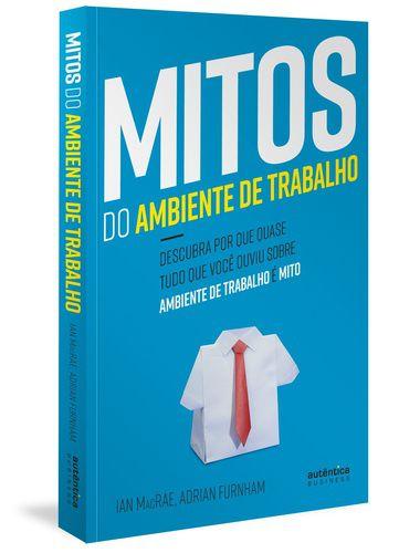 MITOS DO AMBIENTE DE TRABALHO