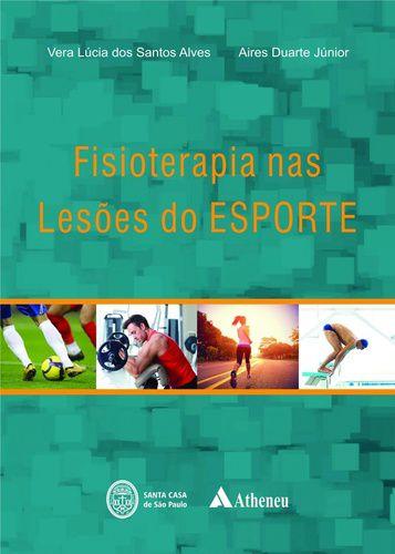 FISIOTERAPIA NAS LESOES DO ESPORTE