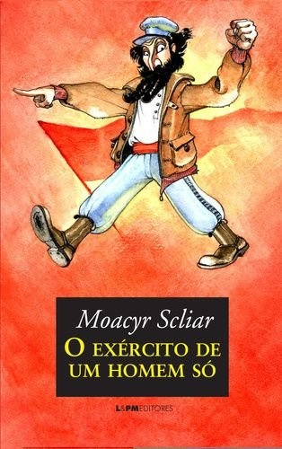 O EXERCITO DE UM HOMEM SO