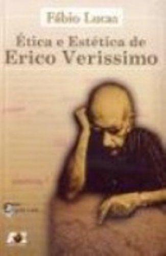 ETICA E ESTETICA DE ERICO VERISSIMO