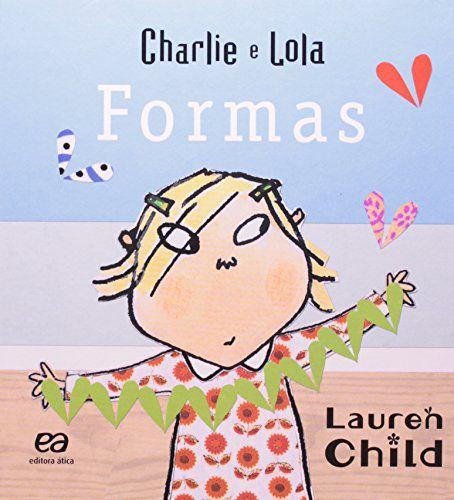 CHARLIE E LOLA - FORMAS - CAPA DURA