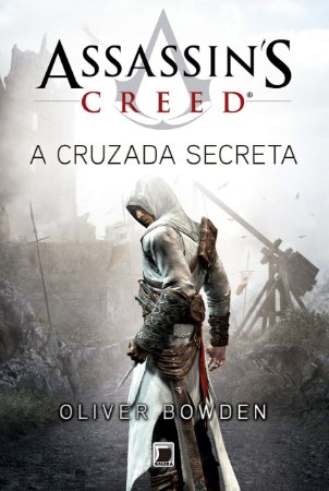 ASSASSINS CREED- A CRUZADA SECRETA