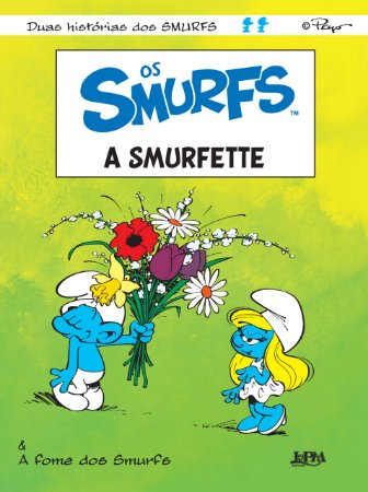 OS SMURFS - A SMURFETTE - A FOME DOS SMURFS