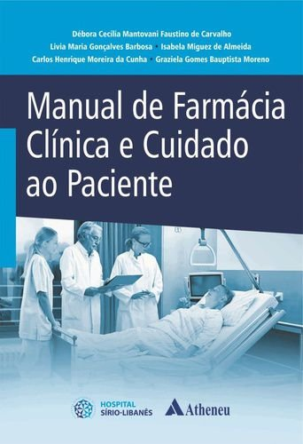 MANUAL DE FARMACIA CLINICA E CUIDADO COM O PACIENTE