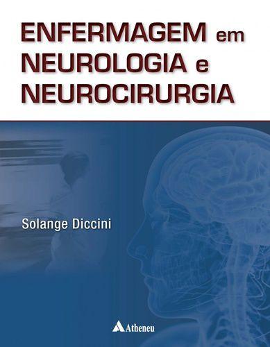 ENFERMAGEM EM NEUROLOGIA E NEUROCIRURGIA