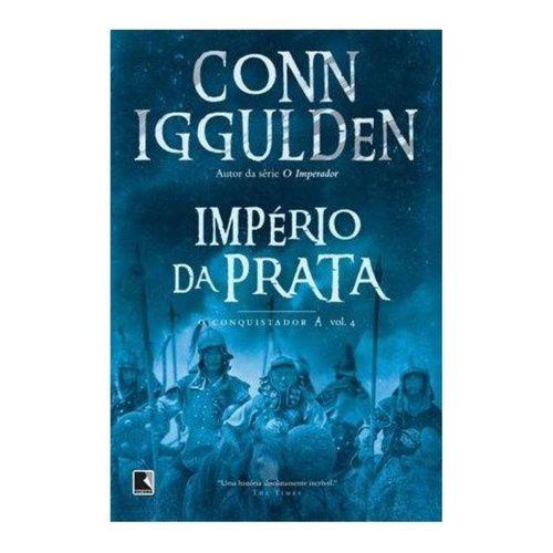 IMPERIO DA PRATA 4 - O CONQUISTADOR