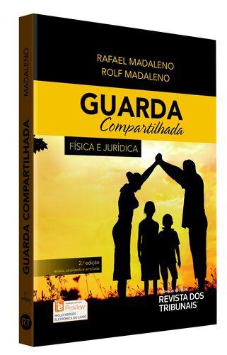 GUARDA COMPARTILHADA FISICA E JURIDICA