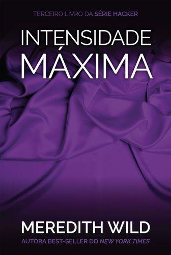INTENSIDADE MÁXIMA - SÉRIE HACKER - V.3