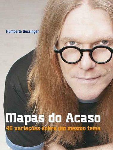 MAPAS DO ACASO - 45 VARIACOES SOBRE UM MESMO TEMA