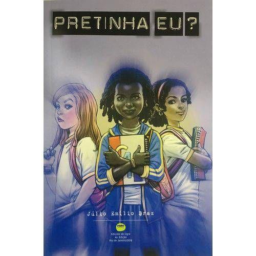 PRETINHA EU? - EDICAO DO AUTOR
