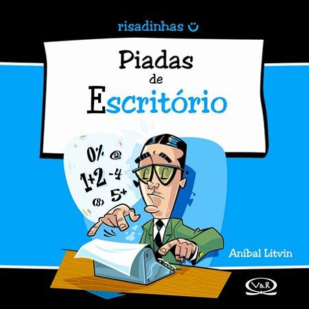 RISADINHAS - PIADAS DE ESCRITORIO