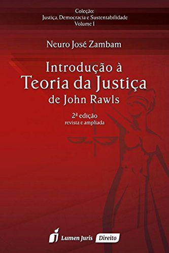 INTRODUCAO A TEORIA DA JUSTICA DE JONH RAWLS