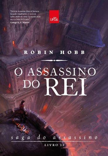 O ASSASSINO DO REI - LIVRO 2