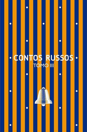 CONTOS RUSSOS TOMO III
