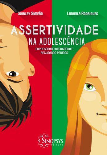 ASSERTIVIDADE NA ADOLESCENCIA