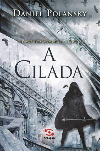 A CILADA - CIDADE DAS SOMBRAS