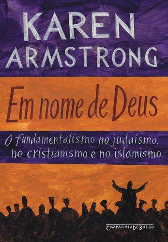 EM NOME DE DEUS - O FUNDAMENTALISMO NO JUDAISMO. NO CRISTIAN