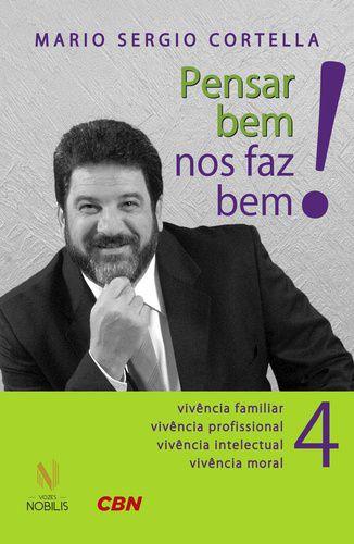 PENSAR BEM NOS FAZ BEM! 4