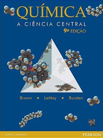 QUIMICA - A CIENCIA CENTRAL