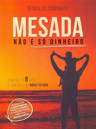 MESADA NAO E SO DINHEIRO