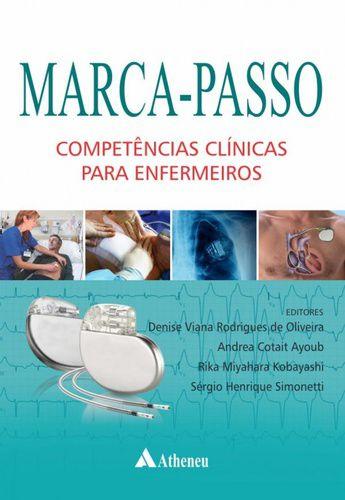 MARCA-PASSO COMPETÊNCIAS CLÍNICAS PARA ENFERMEIROS