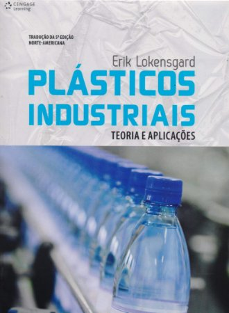 PLASTICOS INDUSTRIAIS - TEORIA E APLICACOES