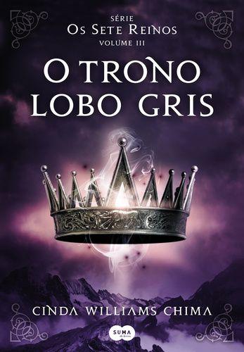 Os sete reinos: O trono lobo gris - Vol. 3