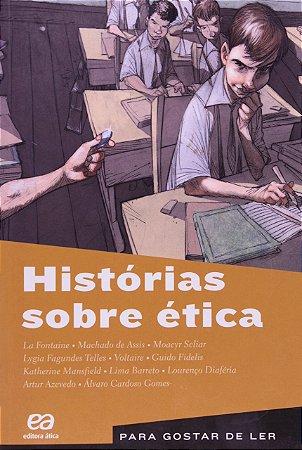 PARA GOSTAR DE LER 27 - HISTORIAS SOBRE ETICA