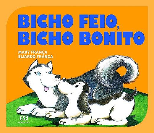 BICHO FEIO. BICHO BONITO - COLECAO GATO E RATO