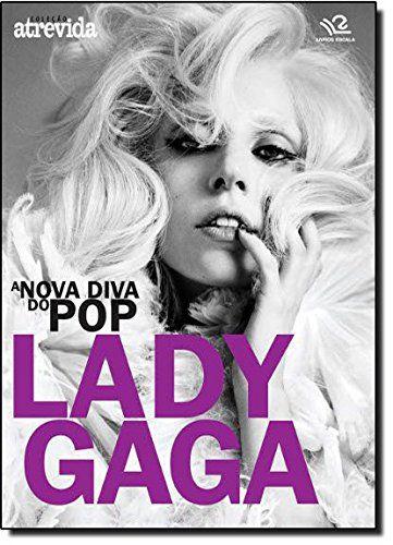 A NOVA DIVA DO POP LADY GAGA