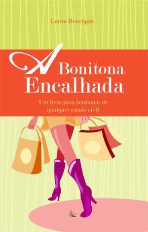 A BONITONA ENCALHADA