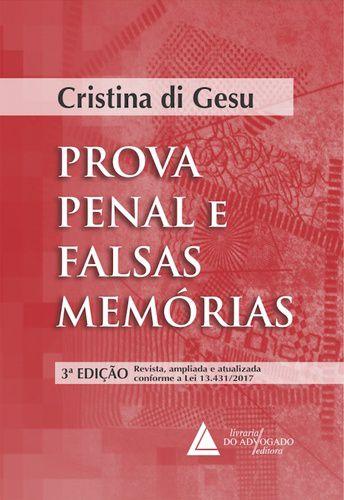 PROVA PENAL E FALSAS MEMORIAS