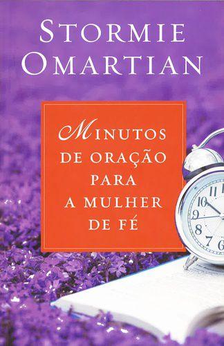 MINUTOS DE ORAÇÃO PARA MULHER DE FÉ