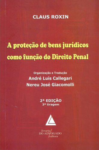 A PROTECAO DE BENS JURIDICOS COMO FUNCAO DO DIREITO PENAL 2a