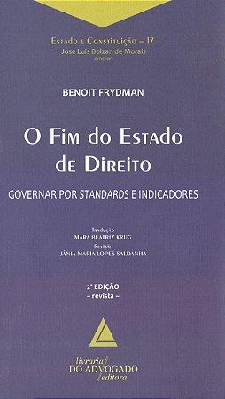 O FIM DO ESTADO DE DIREITO - GOVERNAR POR STANDARDS E INDICA